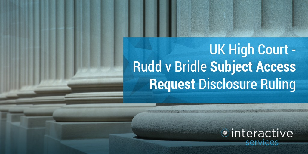 Rudd v Bridle - Subject Access Requests